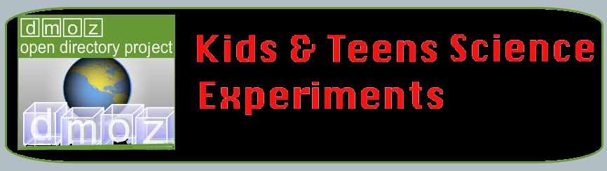 Open Directory Project : Kids and Teens: Science Fairs & Experiments