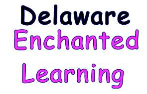 Enchanted Learning has facts, maps, and state symbols for Delaware.