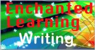 Echanted Learning Writing Activites provides guides to book report writing, comic book creation, and offers writing prompts, essays and other writing activities for early writers.