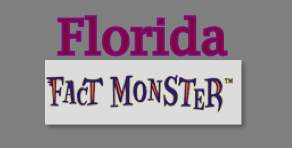 Check out Fact Monster for information about Florida.