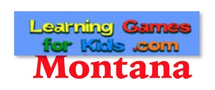 Learning Games for Kids has state symbol games, Montana vocabulary games, and much more!