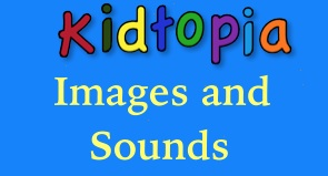 Find images and sounds for your technology projects, recommended by Kidtopia.
