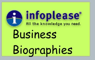 Read about business leaders on Infoplease!