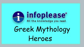 Read about heroes in Greek Mythology on Infoplease.