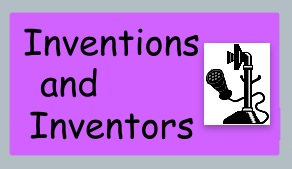 Use Enchanted Learning to read about inventors and Inventions.