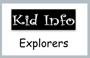 Read about world explorers on Kid Info!