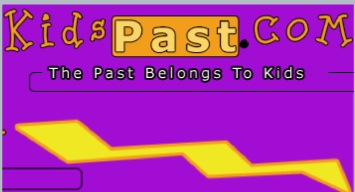 KidPast.com is the fun way to explore our history. Brought to you by the KidsKnowIt Network, KidsPast.com is packed with articles from early man, to recent historical events.