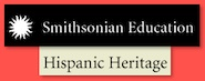 Explore Hispanic Heritage resources from the Smithsonian