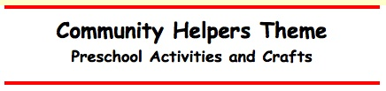 Find crafts, printable activities, coloring pages and related Internet resources about community helpers.